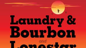 Laundry & Bourbon / Lonestar: Poster